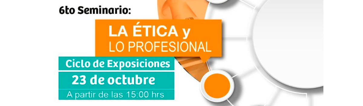 Cierre Ciclo Seminario Ética Y Lo Profesional De CPA.